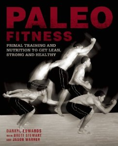 Primalgirl Reads: Paleo Fitness by Darryl Edwards